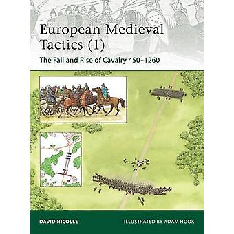 Medieval Cavalry Tactics - The Fall and Rise of Cavalry 450-1260 - No.1