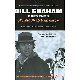 Bill Graham presenterar: Mitt liv inom Rock och ut