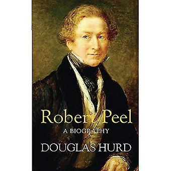 Robert Peel: Een biografie