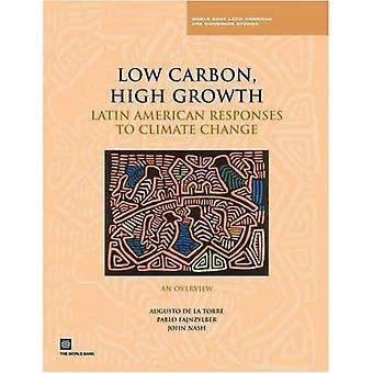 Koolstofarme, snelgroeiende: Latijns-Amerikaanse reacties op de verandering van het klimaat - een overzicht