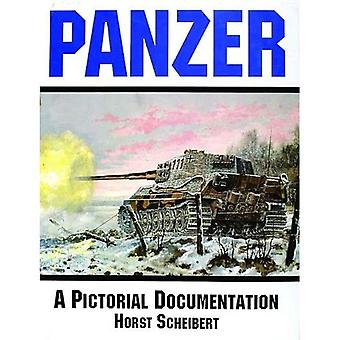 Panzer: A Pictorial Documentation of the German Battle Tanks of World War II
