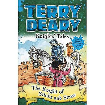 Knights' Tales: The Knight of Sticks and Straw (Terry� Deary's Historical Tales)