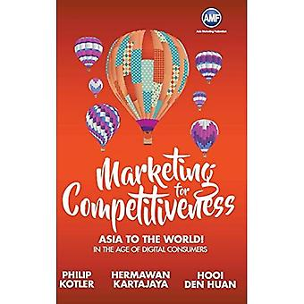 Marknadsföring för konkurrenskraft: Asien till världen - i åldern av digitala konsumenter