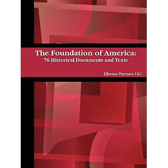 The Foundation of America by Partners & Elberon