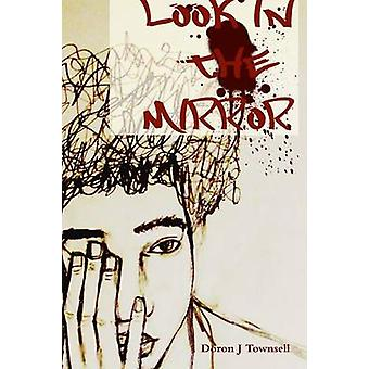Look in the Mirror by Townsell & Doron