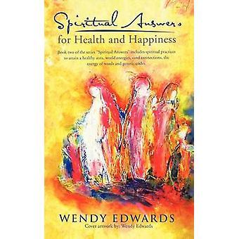 Spiritual vasta uksia terveys ja Happiness by Edwards & Wendy