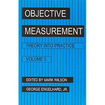 Objectieve meting theorie in praktijk Volume 5 door Wilson & Mark