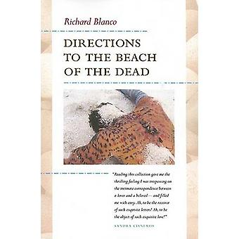 Directions to the Beach of the Dead by Richard Blanco - 9780816524792