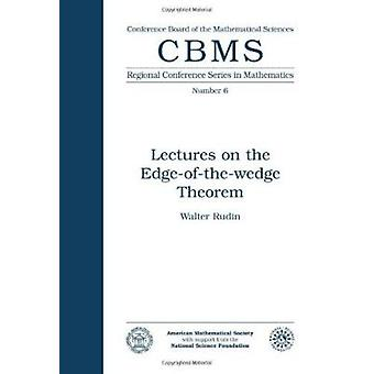 Lectures on the Edge-of-the-wedge Theorem by W. Rudin - 9780821816554