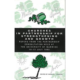 Churches in Partnership for Strengthening Growth - Papers from the Par
