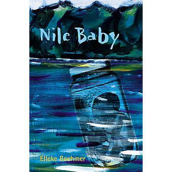Nile Baby by Elleke Boehmer - 9780955507939 Book