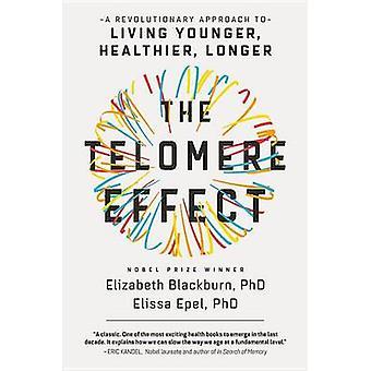 Le télomères effet - une approche révolutionnaire de la vie de jeune - Hea