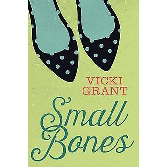 Small Bones by Vicki Grant - 9781459806535 Book