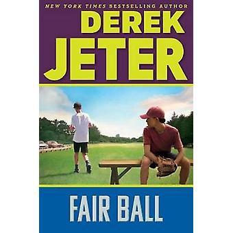 Fair Ball by Derek Jeter - 9781481491488 Book