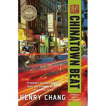 Chinatown Beat by Henry Chang - 9781616957179 Book