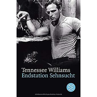 Endstation Sehnsucht by Tennessee Williams - 9783596271207 Book