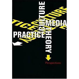 Culture - Media - Theory - Practice - Perspectives by Ben Dorfman - 97