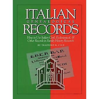 Italian Genealogical Records - How to Use Italian Civil - Ecclesiastic