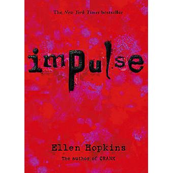 Impulse by Ellen Hopkins - 9781416903574 Book