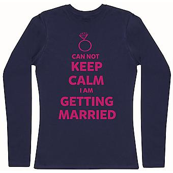 Can Not Keep Calm, Getting Married - Womens Long Sleeve T-Shirt