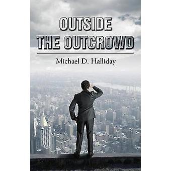 Outside the Outcrowd par Halliday et Michael D.