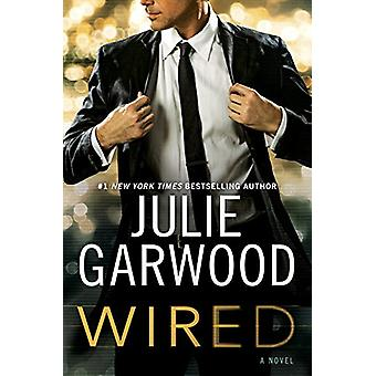 Wired by Julie Garwood - 9781410479983 Book