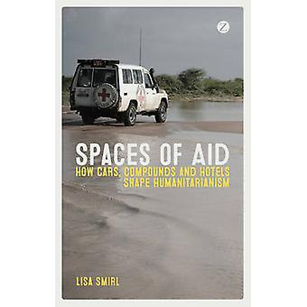 Spaces of Aid by Lisa Smirl