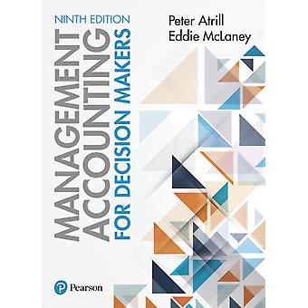 Management Accounting for Decision Makers 9th edition by Eddie McLaney
