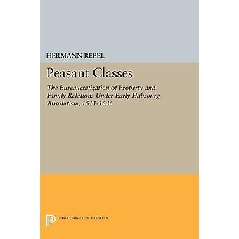 Peasant Classes - The Bureaucratization of Property and Family Relatio