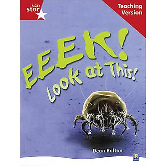 Rigby Star Nonfiction Guided Reading Red Level Eeek Look