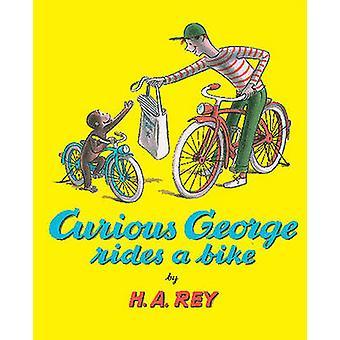Curious George Rides a Bike by H A Rey - 9780881039931 Book