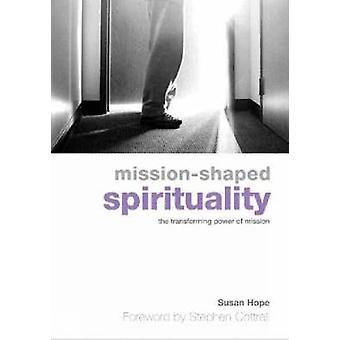 Missionshapped spirituality by Hope & Susan