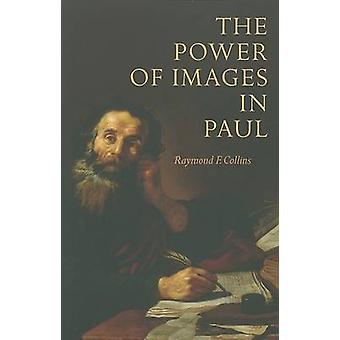 Power of Images in Paul by Collins & Raymond F