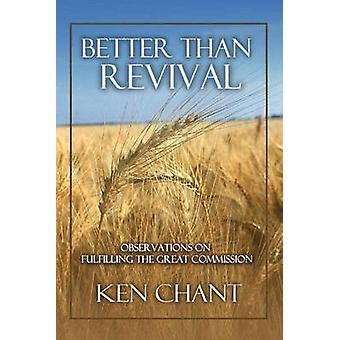Better Than Revival by Chant & Ken