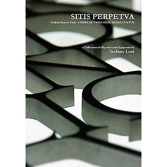 SITIS PERPETVA by Losi & Stefano