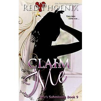 Claim Me Bries Submission by Phoenix & Red
