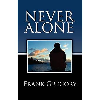 Never Alone by Gregory & Frank