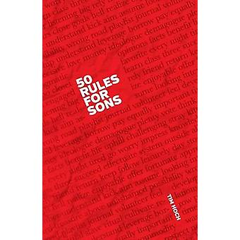 50 Rules for Sons di Hoch & Tim