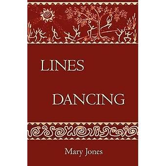 Lines Dancing by Jones & Mary