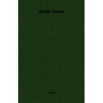 Battle Dress by Anon