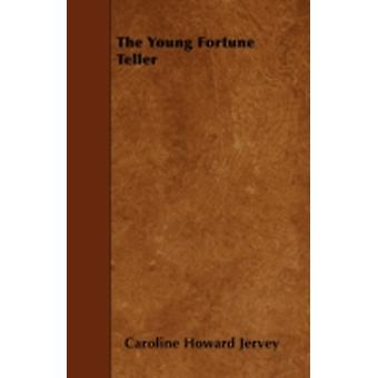 The Young Fortune Teller by Jervey &  Caroline Howard