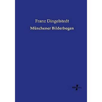 Mnchener Bilderbogen by Dingelstedt & Franz