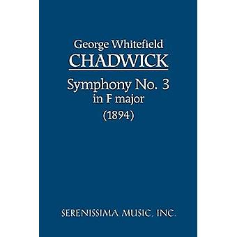 Symphony No.3 in F major Study score by Chadwick & George Whitefield & Whitefield