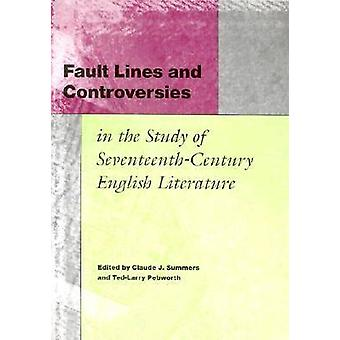 Fault Lines and Controversies in the Study of Seventeenth-century Eng