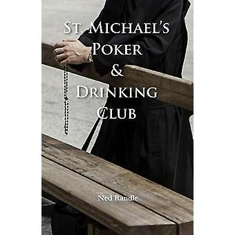 St. Michael Poker & Drinking Club by Ned Randle - 9781646030033 B
