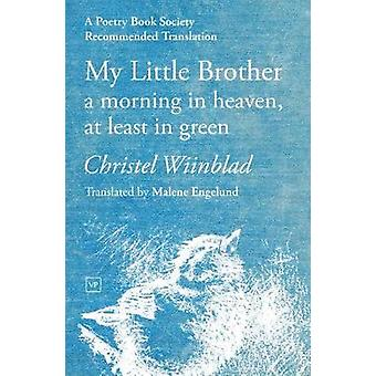 My Little Brother by Christel Wiinblad - 9781912436354 Book