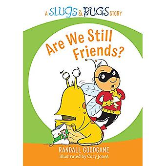 Are We Still Friends? by Randall Goodgame - 9781535939713 Book