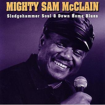 強大なサム マクレーン - ハンマー魂・ ダウン ホーム ブルース 【 CD 】 アメリカ インポートします。