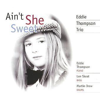 Eddie Thompson Trio - Ain't She Sweet [CD] USA import