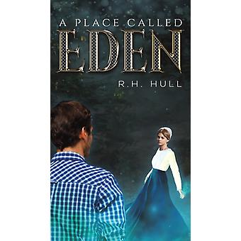 A Place Called Eden by R H Hull